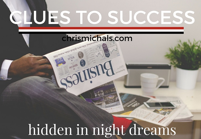 Clues to success dreams