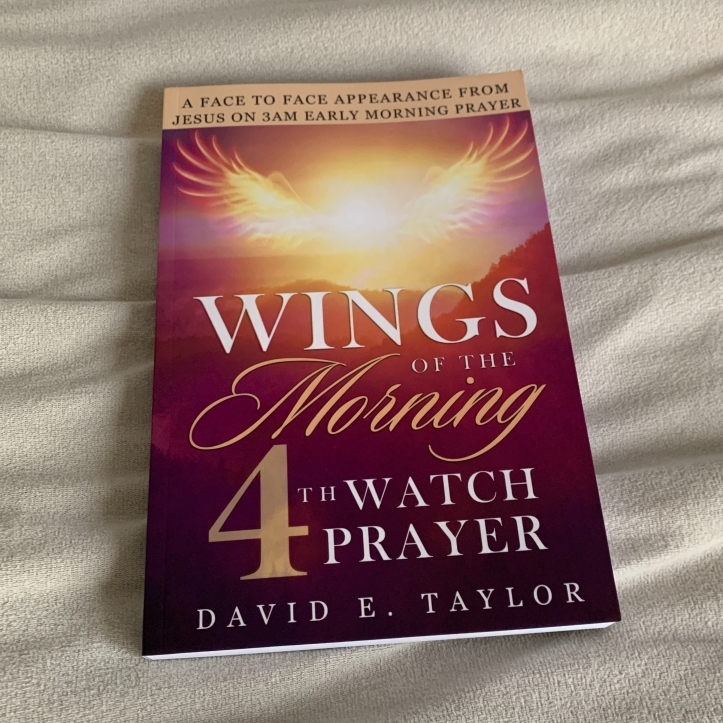Wings of the Morning: 4th Watch Prayer